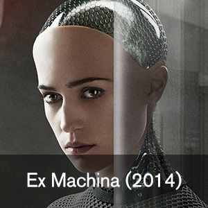Ex Machina. FIS 394 The Moviegoer's Guide to the Future